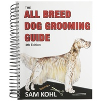 Aaronco 4th Edition All Breed Dog Grooming Guide By Sam Kohl